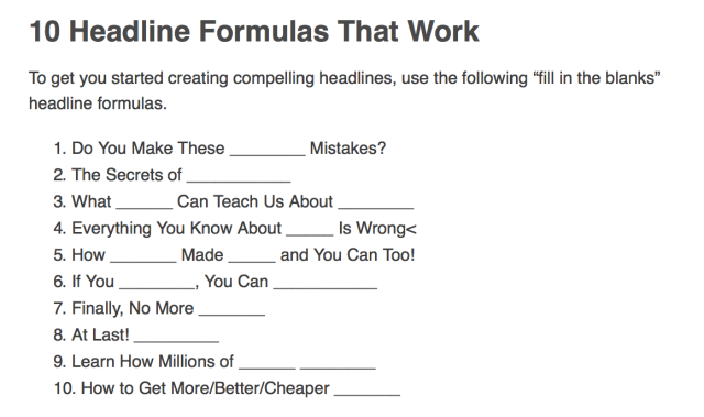 It doesn't get much easier than this! Image from http://www.socialmediaexaminer.com/how-to-create-headlines-that-go-viral-with-social-media/
